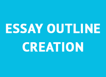 Essay Outline Creation