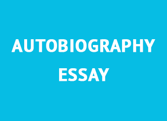 Writing an Autobiography Essay: Step by Step Guide