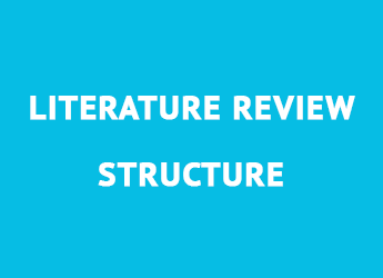 How to Write a Literature Review: the Example of the Structure